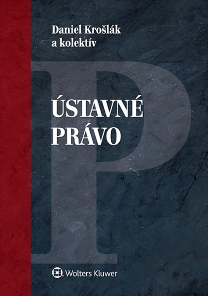 Ústavné právo - Daniel Krošlák