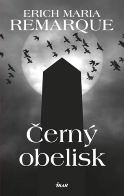 Černý obelisk - Erich Maria Remarque