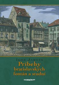 Obrázok Príbehy bratislavských fontán a studní