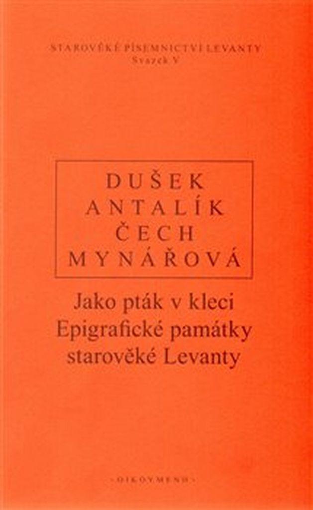 Jako pták v kleci - Pavel Čech, Jan Dušek, Dalibor Antalík, Jana Mynářová
