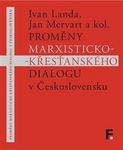 Obrázok Proměny marxisticko-křesťanského dialogu v Československu