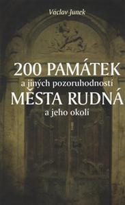 Obrázok 200 památek a jiných pozoruhodností města Rudná a jeho okolí