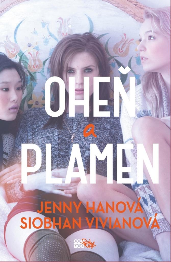 Oheň a plamen - Jenny Hanová, Siobhan Vivianová