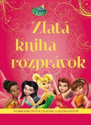 Disney Víly Zlatá kniha rozprávok