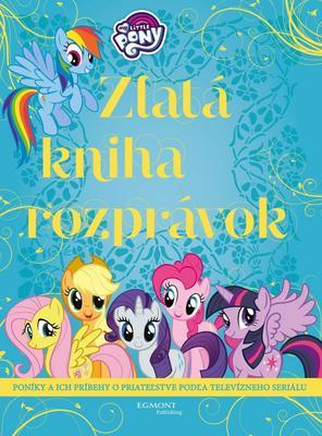 My Little Pony Zlatá kniha rozprávok