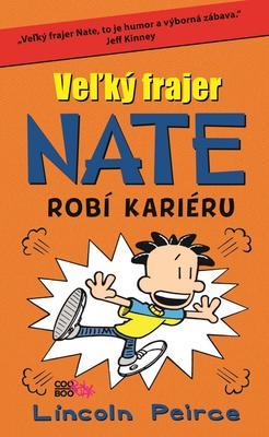 Veľký frajer Nate Robí kariéru (8)