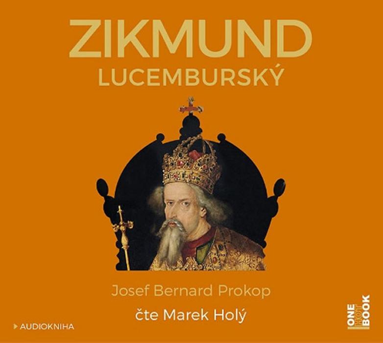 Zikmund Lucemburský (5) - Josef Bernard Prokop