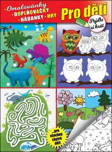 Obrázok Pro děti Omalovánky, doplňovačky, hádanky, hry