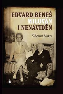 Obrázok Edvard Beneš milován i nenáviděn