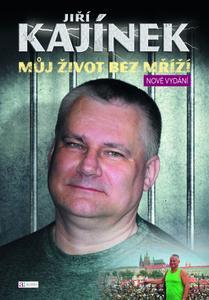 Obrázok Jiří Kajínek Můj život bez mříží