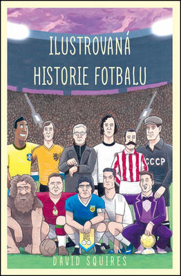 Ilustrovaná historie fotbalu