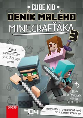 Deník malého Minecrafťáka (3)