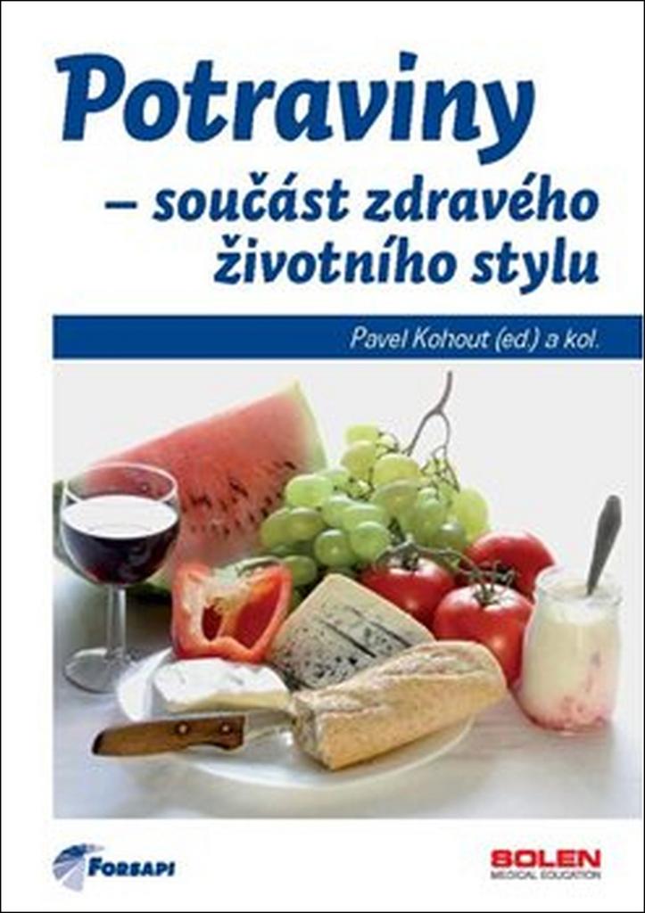 Potraviny - součást zdravého životního stylu - Pavel Kohout