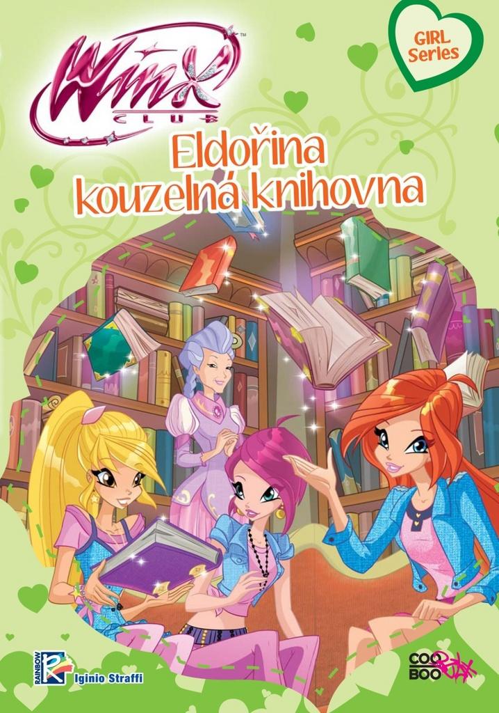 Winx Girl Series Eldořina kouzelná knihovna (3) - Iginio Straffi
