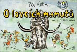 Obrázok Pohádka O lovcích mamutů