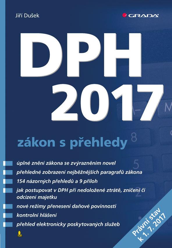 DPH 2017 zákon s přehledy - Jiří Dušek