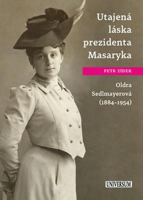 Utajená láska prezidenta Masaryka