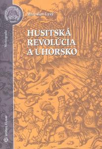 Obrázok Husitská revolúcia a Uhorsko