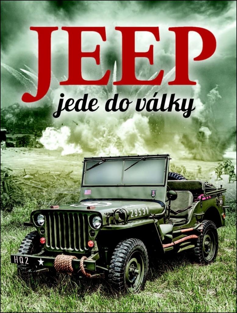 Jeep jede do války - William Fowler