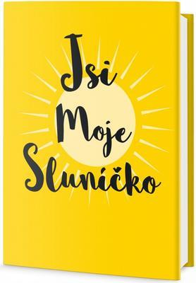 Jsi moje sluníčko