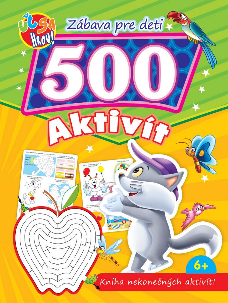 Zábava pre deti 500 aktivít Kocúrik