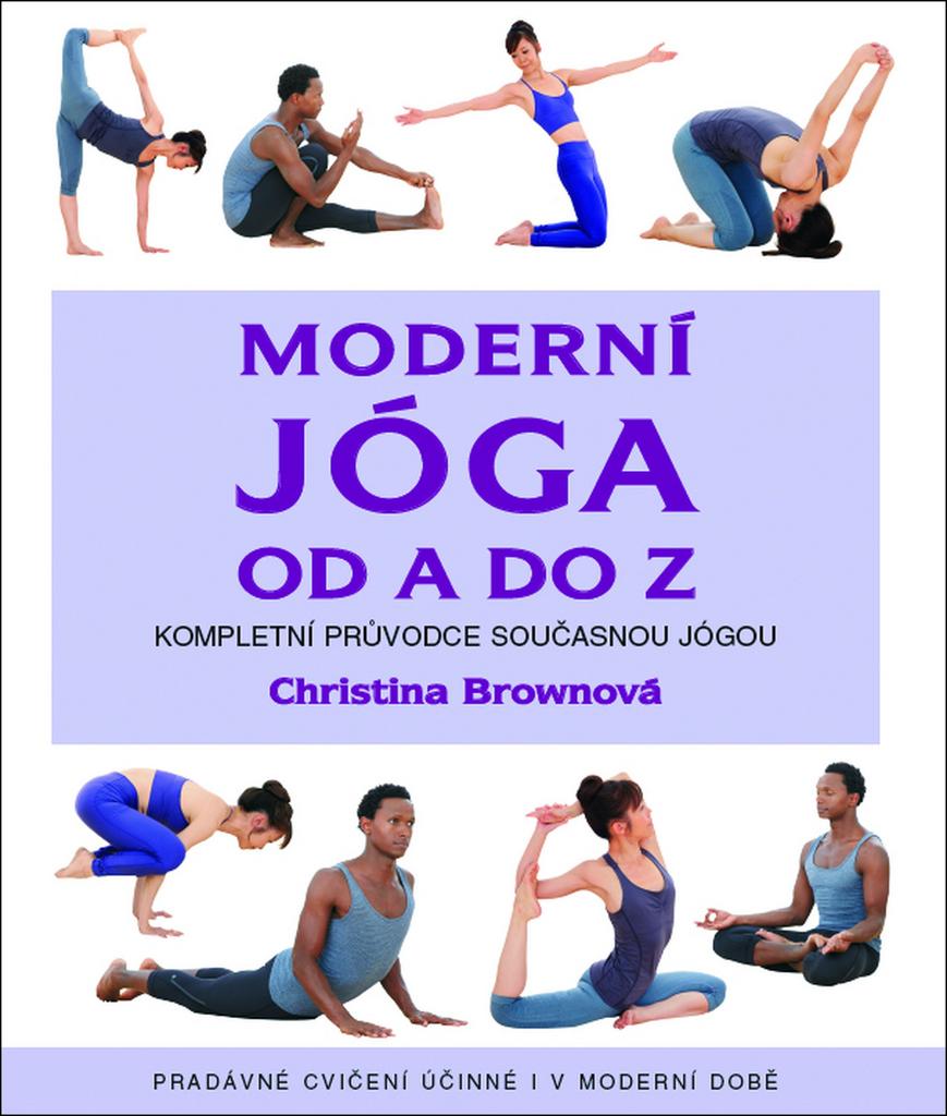 Moderní jóga od A do Z - Christina Brownová