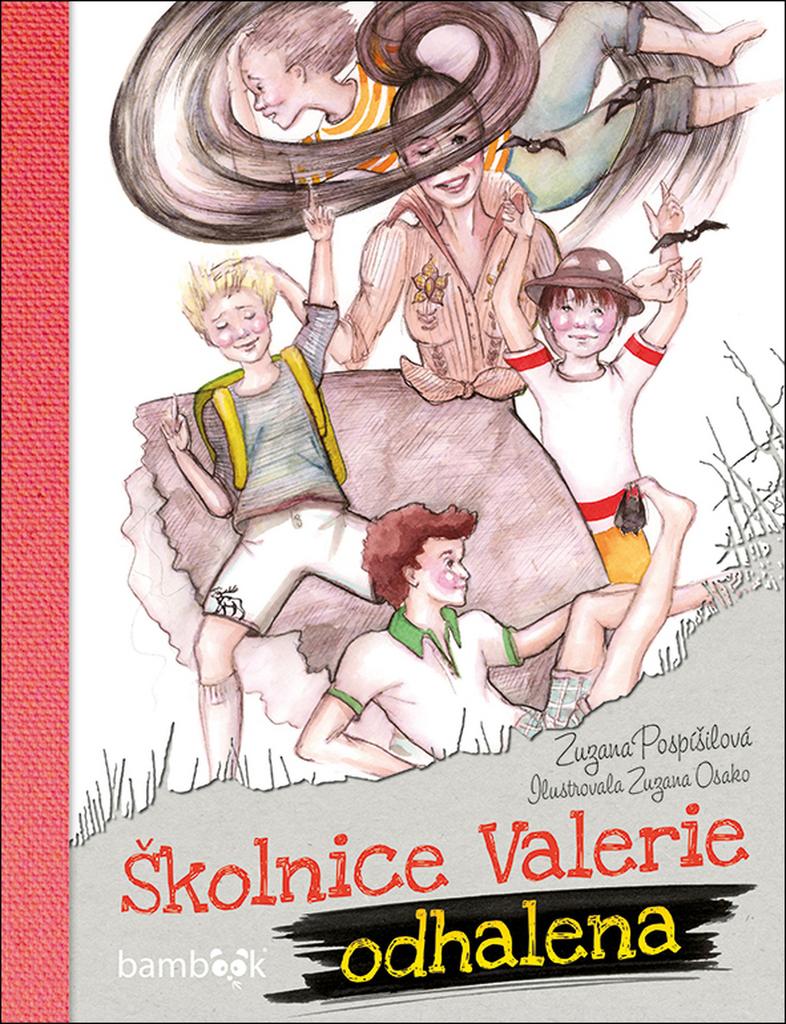 Školnice Valerie odhalena - Zuzana Pospíšilová