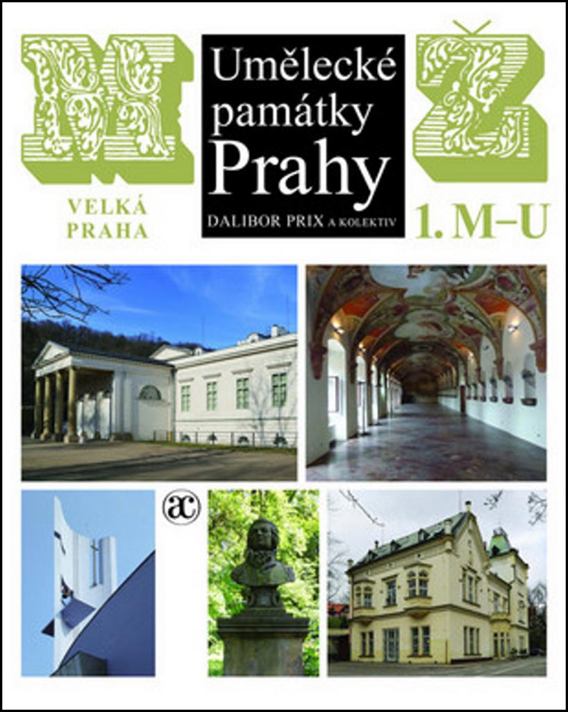 Umělecké památky Prahy M/Ž (2 svazky) - Dalibor Prix