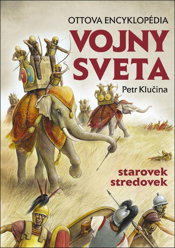 Vojny sveta, starovek stredovek - Petr Klučina