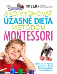 Obrázok Ako vychovať úžasné dieťa metódou Montessori