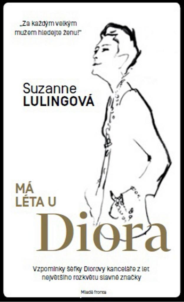 Má léta u Diora - Suzanne Lulingová