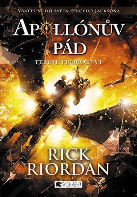 Apollónův pád Temné proroctví (2. díl)