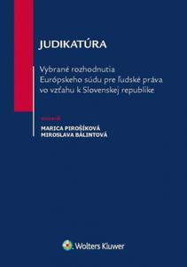 Obrázok Judikatúra Vybrané rozhodnutia ESĽP vo vzťahu k Slovenskej republike
