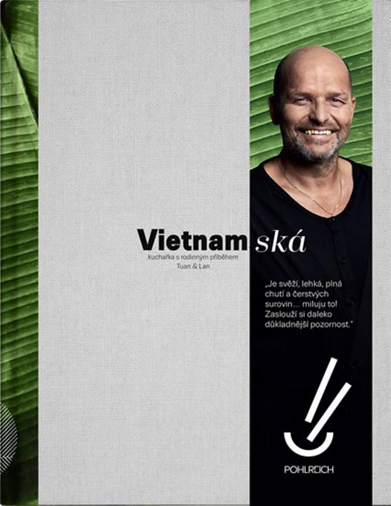 Vietnamská kuchařka s rodinným příběhem - Tuan & Lan
