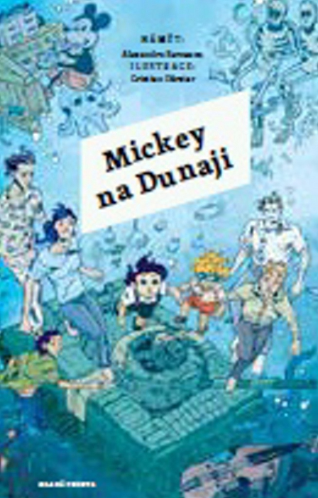 Mladá fronta Mickey na Dunaji - Alexandru Berceanu
