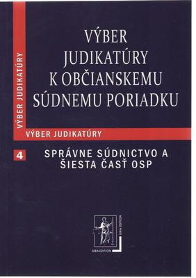 Výber judikatúry k Občianskemu súdnemu poriadku