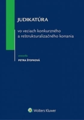 Judikatúra vo veciach konkurzného a reštrukturalizačného konania