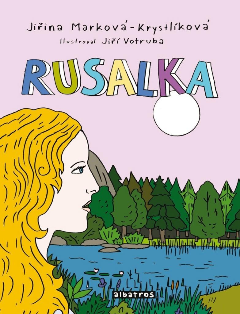 Rusalka - Jiřina Marková-Krystlíková