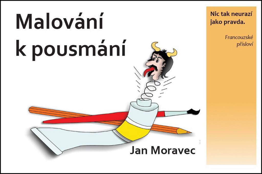 Malování k pousmání - Jan Moravec