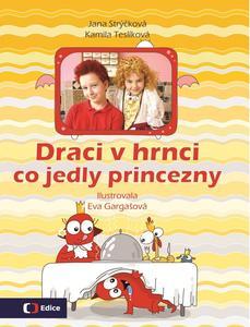 Obrázok Draci v hrnci Co jedly princezny