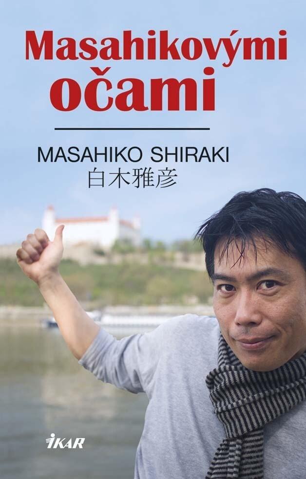 Masahikovými očami - Masahiko Shiraki