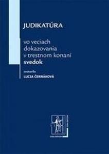 Obrázok Judikatúra vo veciach dokazovania v trestnom konaní