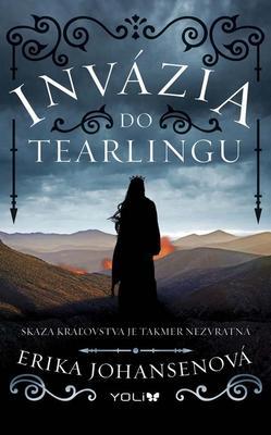 Invázia do Tearlingu (Kráľovná Tearlingu 2. díl)