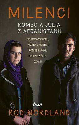 Milenci – Romeo a Júlia z Afganistanu