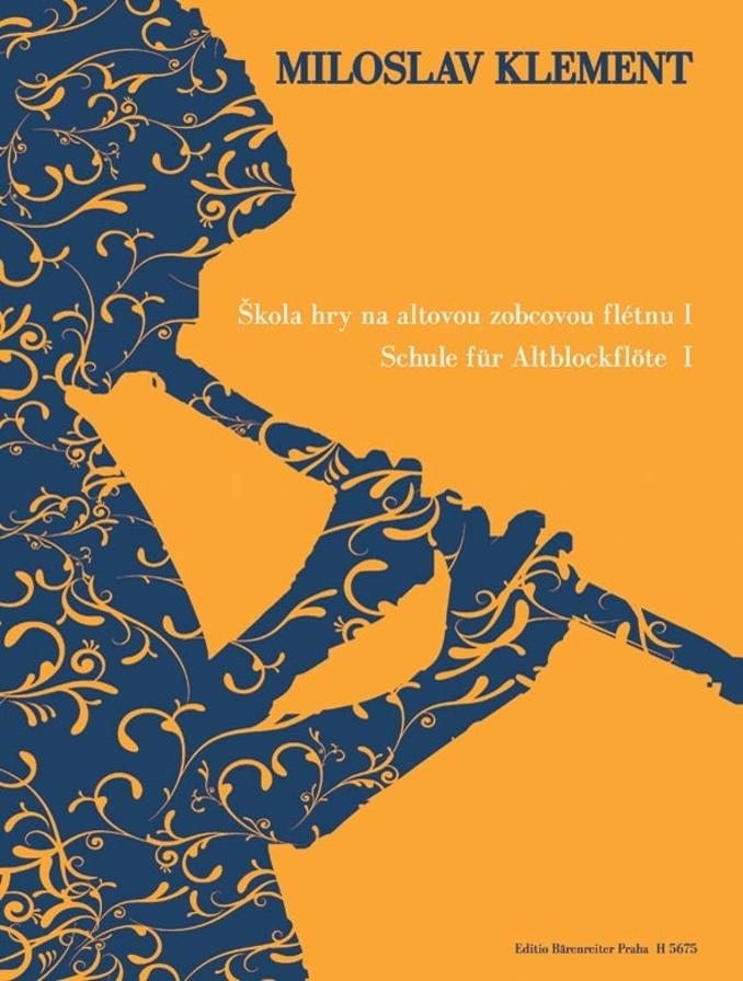 Škola hry na altovou zobcovou flétnu I - Miloslav Klement