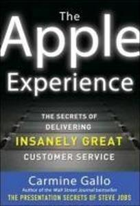 Obrázok The Apple Experience: The Secrets of Delivering Insanely Great Customer Service