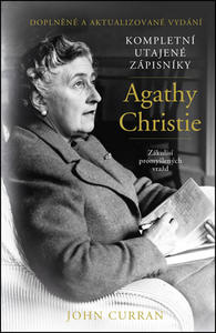 Kompletní utajené zápisníky Agathy Christie (Doplněné a aktualizované vydání)