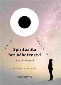 Obrázok Spiritualita bez náboženství aneb Probuzení