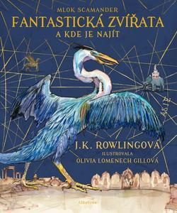 Obrázok Fantastická zvířata a kde je najít (ilustrované vydání)