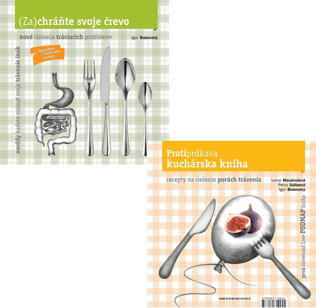 Zachráňte svoje črevo Protiprdkavá kuchárska kniha - MUDr. Igor Bukovský PhD., Ivana Mesárošová, Petra Gálisová